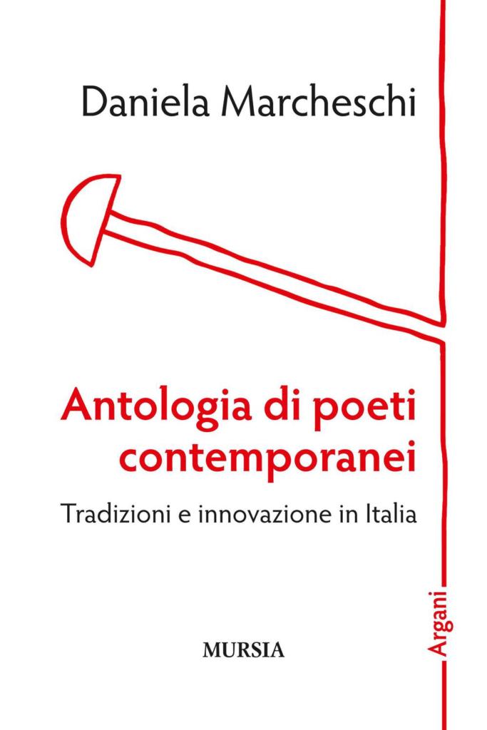 Antologia di poeti contemporanei. Tradizioni e innovazione in Italia